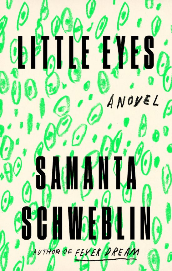 book cover of Little Eyes by Samanta Schweblin