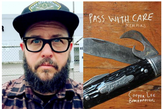 """image of Cooper Lee Bombardier, a bearded, blue-eyed white man wearing glasses and a baseball cap, alongside the cover of his book, """"Pass with Care"""" featuring an image of a pocketknife on a wooden background"""