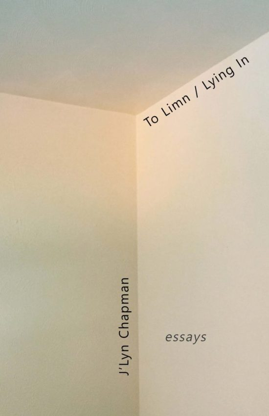 """cover of """"To Limn / Lying in"""" by J'Lyn Chapman"""